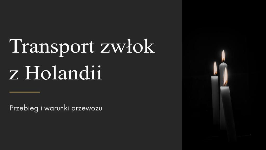 Read more about the article Transport zwłok z Holandii