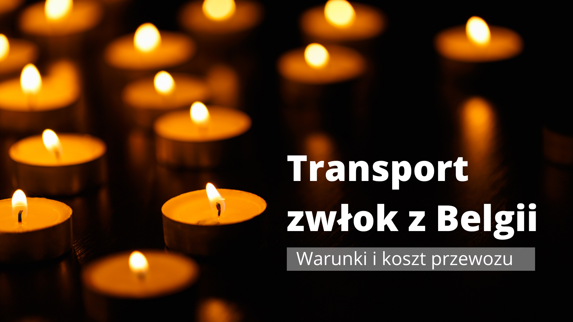 Read more about the article Transport zwłok z Belgii
